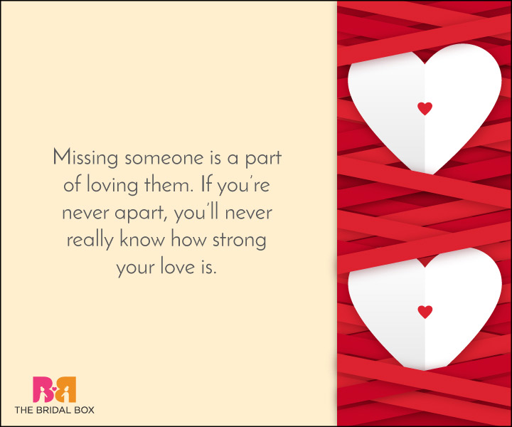 40 Missing Love Quotes for a Yearning Heart!