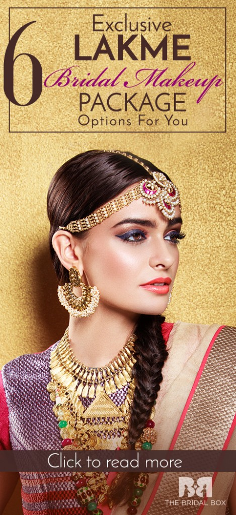 6 Exclusive Lakme Bridal Makeup Package Options For You