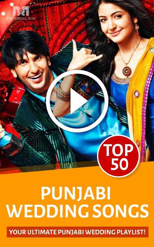 20 Ultimate Punjabi Wedding Song Playlist