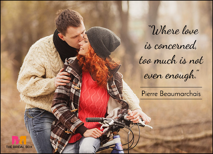 Short Love Quotes - Love Is Unlimited - Pierre Beaumarchais