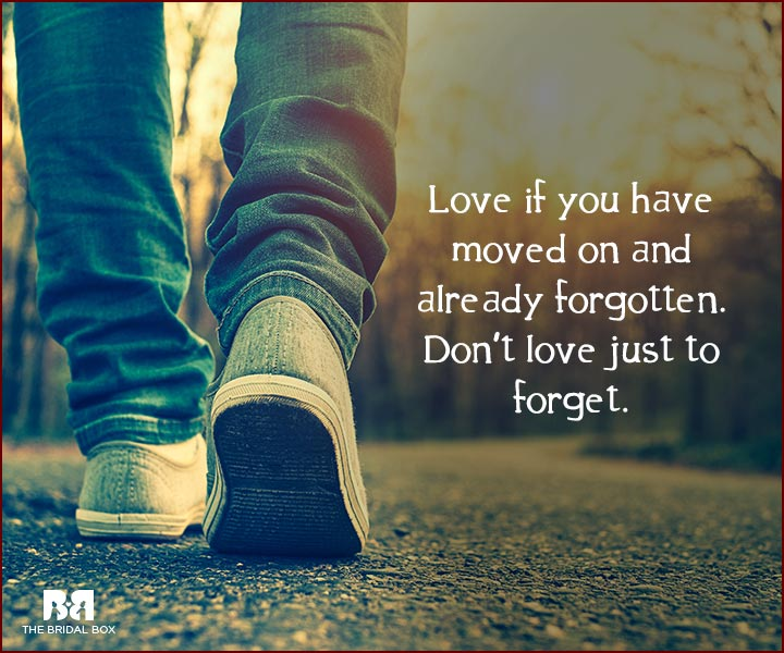 Forget Love Quotes Custom Forget Love Quotes 48 Reasons It's Time To Move On