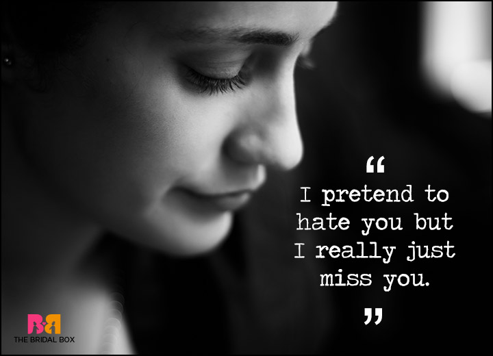I Hate I Love You Quotes : Hate You But I Love You Quotes - I Pretend