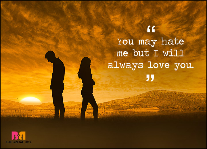 I Hate You But I Love You Quotes: 15 Of The Best